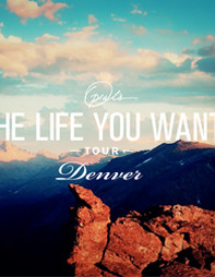The Life You Want Tour Print
